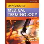 Introduction to Medical Terminology, 2nd Edition