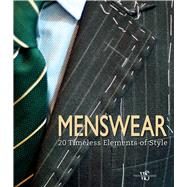 Menswear 20 Timeless Elements of Style