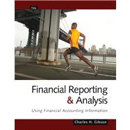 Financial Reporting and Analysis Using Financial Accounting Information (with ThomsonONE Printed Access Card)