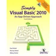 Simply Visual Basic 2010 An App-Driven Approach