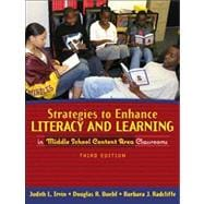 Strategies to Enhance Literacy and Learning in Middle School Content Area Classrooms 9780205360611R