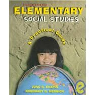 Elementary Social Studies : A Practical Guide (4th)
