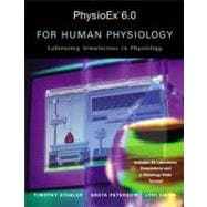 Physioex(TM) 6. 0 : Laboratory Simulations in Physiology with Worksheets for Human Physiology