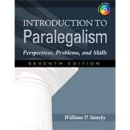Introduction to Paralegalism: Perspectives, Problems and Skills, 7th Edition