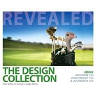 Design Collection Revealed : Adobe Indesign CS5, Photoshop CS5 and Illustrator CS5