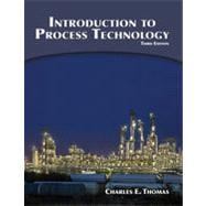 Introduction to Process Technology, 3rd Edition