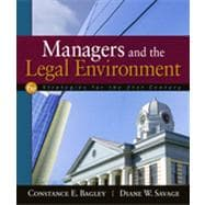 Managers and the Legal Environment: Strategies for the 21st Century, 6th Edition