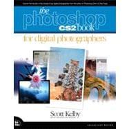 The Photoshop CS2 Book for Digital Photographers