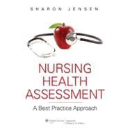 Nursing Health Assessment; A Best Practice Approach