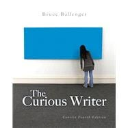 Curious Writer Concise Edition, The,  Plus MyWritingLab -- Access Card Package