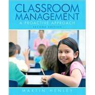 Classroom Management A Proactive Approach