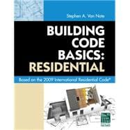 Building Code Basics: Residential Based on 2009 International Residential Code