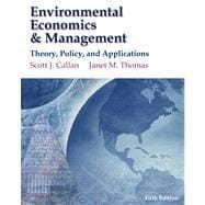 Environmental Economics and Management : Theory, Policy and Applications (Economic Applications and InfoTrac 2-Semester Printed Access Card)