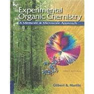 Experimental Organic Chemistry A Miniscale and Microscale Approach (with CD-ROM)