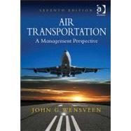 Air Transportation : A Management Perspective