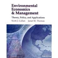 Environmental Economics and Management Theory, Policy and Applications (Book Only)