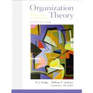 Organization Theory : A Strategic Approach