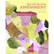Special Education Assessment Issues and Strategies Affecting Today's Classrooms