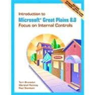 Introduction to Microsoft Great Plains 8.0: Focus on Internal Controls