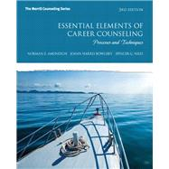 Essential Elements of Career Counseling Processes and Techniques