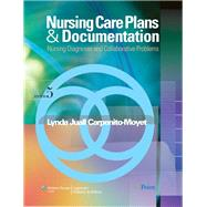 Nursing Care Plans and Documentation Nursing Diagnoses and Collaborative Problems