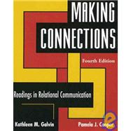 Making Connections : Readings in Relational Communication
