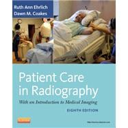 Patient Care in Radiography : With an Introduction to Medical Imaging