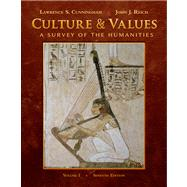 Culture and Values A Survey of the Humanities, Volume I (with Resource Center Printed Access Card)