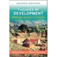 Theories of Development, Second Edition Contentions, Arguments, Alternatives