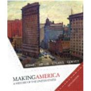 Making America : A History of the United States