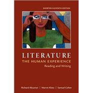 Literature: The Human Experience, Shorter Edition Reading and Writing