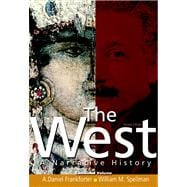 West A Narrative History, Combined Volume Value Package (includes MyHistoryLab Student Access  for World / Western Civ., 2-semester)