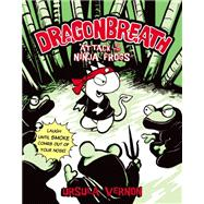 Dragonbreath #2 Attack of the Ninja Frogs