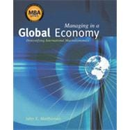 Managing in a Global Economy: Demystifying International Macroeconomics (Economic Applications, InfoTrac Printed Access Card)