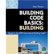 Code Basics Series: 2009 International Building Code