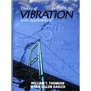 Theory of Vibrations With Applications 9780136510680R