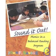 Sound It Out! : Phonics in a Balanced Reading Program