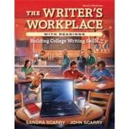 The Writer�s Workplace with Readings Building College Writing Skills