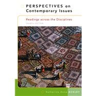 Perspectives on Contemporary Issues Readings Across the Disciplines (with InfoTrac)