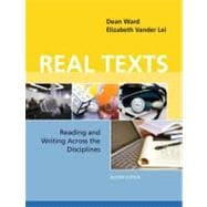 Real Texts Reading and Writing Across the Disciplines