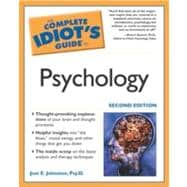 The Complete Idiot's Guide to Psychology, 2E