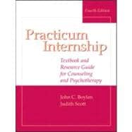 Practicum and Internship : Textbook and Resource Guide for Counseling and Psychotherapy