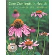 Core Concepts in Health with Student CD and Learning to Go: Health