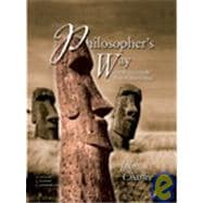 Philosopher's Way, Teaching and Learning Classroom Edition, The: Thinking Critically About Profound Ideas