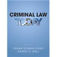 Criminal Law Today Plus MyCJLab with Pearson eText -- Access Card Package