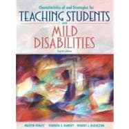 Characteristics of and Strategies for Teaching Students With Mild Disabilities