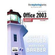 Exploring Microsoft Office 2003 , Volume 1