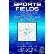 Sports Fields : A Manual for Design, Construction and Maintenance