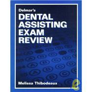 Delmar�s Dental Assisting Exam Review