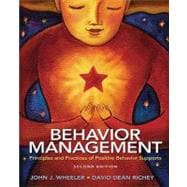 Behavior Management : Principles and Practices of Positive Behavior Supports